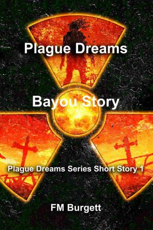 Bayou Story: Plague Dreams Series 1 Paperback, autographed