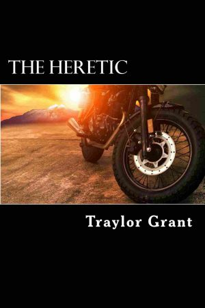 The Heretic: A Heretic Motorcycle Club Ebook
