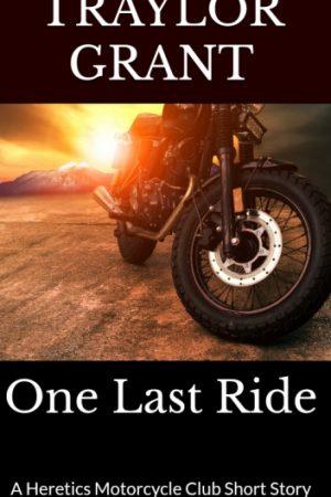 One Last Ride: A Heretics Motorcycle Club Ebook