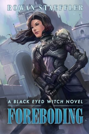 Foreboding A Black Eyed Witch Novel Book 2 Paperback