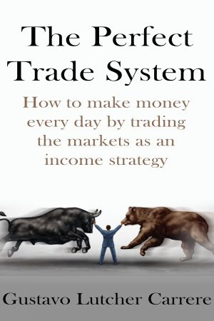 The Perfect Trade System
