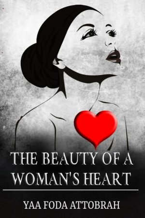 The Beauty of a Woman's Heart