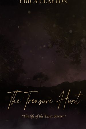 The Treasure Hunt: The Life of the Essex Revert